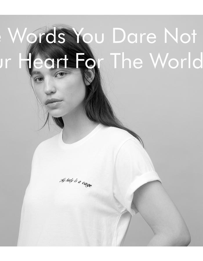 Put The Words You Dare Not Say On Your Heart For The World To See.